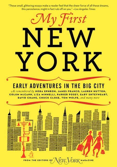 My First New York Early Adventures In The Big City